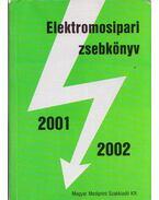 Elektromosipari zsebkönyv 2001-2002 - Kádár Aba