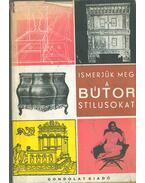 A bútorstílusok - Kaesz Gyula