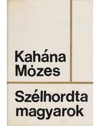 Szélhordta magyarok - Kahána Mózes
