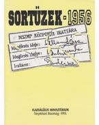 Sortüzek 1956 - Kahler Frigyes, Pálmány Béla, Sándorfi György, Alföldi Vilma, Borosy András, Kapronczay Károly, M.Kiss Sándor
