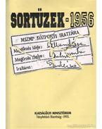 Sortüzek - 1956 (dedikált) - Kahler Frigyes
