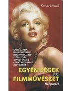 Egyéniségek és filmművészet  (dedikált) - Kaiser László