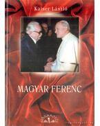 Magyar Ferenc - Kaiser László