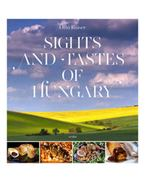 Sights and tastes of hungary - Kaiser Ottó