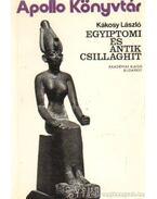 Egyiptomi és antik csillaghit - Kákosy László