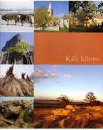 Káli könyv (dedikált) - Bors Judit, Balogh Tamás