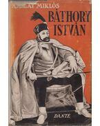 Báthory István - Kállay Miklós