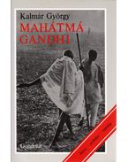 Mahátmá Gandhi - Kalmár György