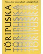 Töripuska - Kalmár János, Balogh László, Seifert Tibor, Benkes Mihály, Borsodi Csaba, Illényi Domonkos, Lőrincz Barnabás, Németh István