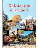 Kalotaszeg és környéke - Ajtay Ferenc, Fogarasi László, Váradi István
