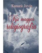 Kis magyar religiográfia - Kamarás István