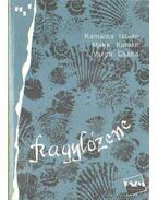 Kagylózene - Kamarás István, Varga Csaba, Makk Katalin