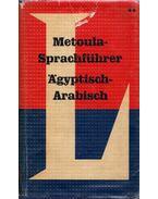 Langenscheidts Metoula-Sprachführer Agyptisch-Arabisch - Kamil Schukry, Rudolf Humberdrotz