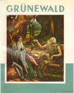 Grünewald 14..-1528 - Kampis Antal