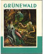 Grünewald (dedikált) - Kampis Antal