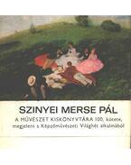Szinyei Merse Pál (aláírt) - Kampis Antal