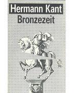 Bronzezeit - Kant, Hermann