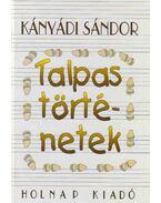 Talpas történetek (dedikált) - Kányádi Sándor
