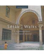 Séták / Walks - Kapolka Gábor