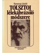 Tolsztoj lélekábrázoló módszere - Karancsy László