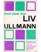 Liv Ullmann - Karcsai Kulcsár István