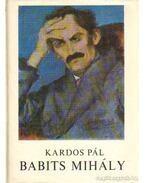 Babits Mihály - Kardos Pál
