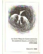 Az Izsó Miklós Gimnázium és Szakképző Iskola Évkönyve 1999/2000 - Kardos Sándor