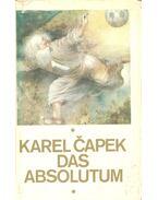 Das Absolutum - Karel Capek