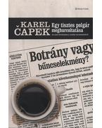 Egy tisztes polgár meghurcoltatása és más történetek a média természetéről - És más történetek a média természetéről - Karel Capek