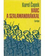 Harc a szalamandrákkal - Karel Capek