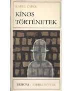 Kínos történetek - Karel Capek