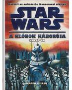 Star Wars: A klónok háborúja - Karen Miller