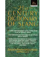 21st Century Dictionary of Slang - Karen Watts