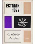 Égtájak 1977 - Karig Sára (szerk.)