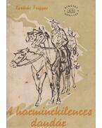 A harminckilences dandár - Karikás Frigyes