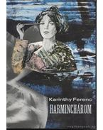Harminchárom - Karinthy Ferenc