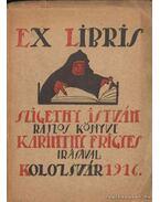 Ex Libris - Rajzos Könyv - Karinthy Frigyes, Szigethy István