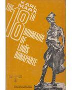 The Eighteenth Brumaire of Louis Bonaparte - Karl Marx