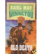 Winnetou 3. - Old Death - Karl May