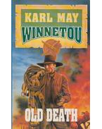 Winnetou 3. - Old Death - Karl May