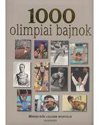 1000 olimpiai bajnok - Karl-Walter Reinhardt, Dajkó Pál (szerk.)