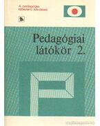 Pedagógiai látókör 2. - Karlovitz János, Balázs Mihály