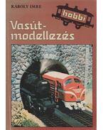 Vasútmodellezés - Károly Imre