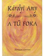 A tű foka - Károlyi Amy