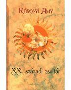 XX. századi zsoltár - Károlyi Amy