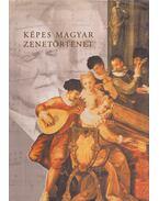 Képes magyar zenetörténet - Kárpáti János