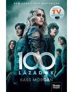 100 - Lázadók - 4. rész - Kass Morgan