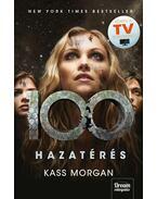 Hazatérés (100-sorozat 3. rész) - Kass Morgan