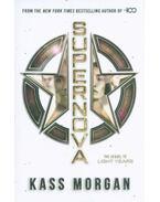 Supernova - Light Years Book 2 - Kass Morgan