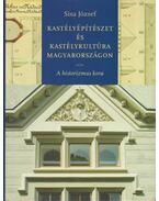 Kastélyépítészet és kastélykultúra Magyarországon - Sisa József